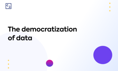 The democratization of data