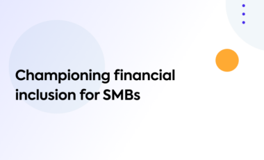 Championing financial inclusion for SMBs